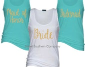 11 Bride and Bridesmaids Essential Tank Tops - Great for Bachelorette Parties