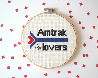 Amtrak is for Lovers | Modern cross stitch | Unbreakable Kimmy Schmidt quote