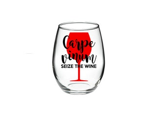 Wine Pun - Carpe Vinum - Seize The Wine 15 or 21 oz wine glass