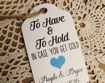 To Have and To Hold, In Case You Get Cold, LARGE, Favour Tag, Throw, Scarf, Blanket, Wedding, Bridal Shower, Outdoor Wedding, Shawl, Winter