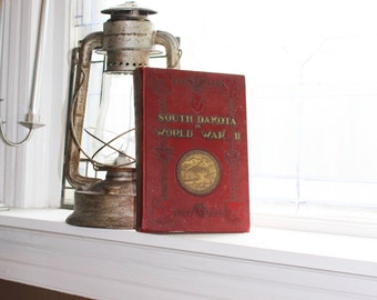 South Dakota In World War II Vintage 1940s WWII History Book
