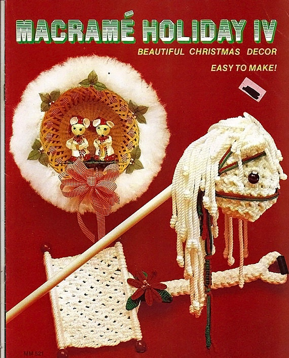 Macrame Holiday IV Beautiful Christmas Decor Easy to Make MM521
