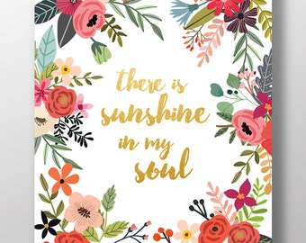 Floral Wall Art | Gold Print | Sparkle | Quote | Sunshine In My Soul | Printable Art | Illustration | Art Printable | Instant Download