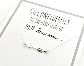 Arrow Necklace - Sterling Silver Go Confidently in the Direction of Your Dreams - Ready to Ship Jewelry - Graduation, Going Away Gift Idea