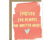 Valentine's Day Card - Love Card - Husband Card - Wife Card - Romantic Card - Forever - For Always - No matter what