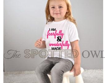 toddler shirt / kids shirt / baby shirt / graphic tee / toddler tee/ tshirt / kids fashion/ Christian/ I am fearfully and wonderfully made