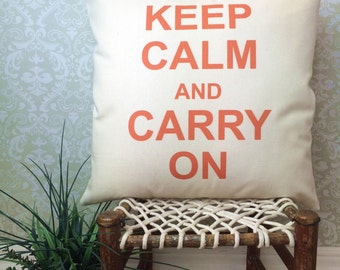 Keep Calm and Carry On Pillow Cover, Gift Pillow, Keep Calm Pillow, Birthday Gift, Wedding Gift, Home Decor Pillow,