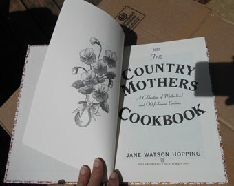 Country Mother's Cookbook, First Edition, A Celebration of Motherhood and Old-Fashioned Cooking 1991  Free USA Shipping