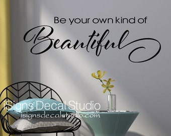 Be Your Own Kind Of Beautiful Wall Art be your own kind of beautiful beautiful print fitness