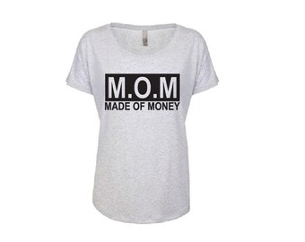 MOM Made of Money Dolman Top T-shirt - Personalized - Dolman Wideneck