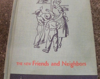 Vintage 1953~The NEW FRIENDS & NEIGHBORS~Cathedral Edition~2-1~Scott Foresman