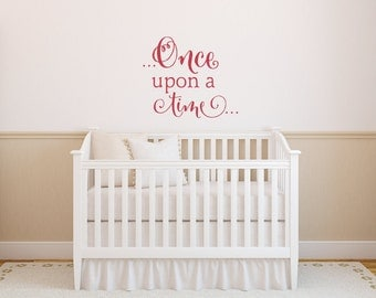 Once Upon A Time Wall Decal - Fairytale Decal - Nursery Decor - Girls Room Wall Decor - Girls Nursery Decal - Book Decor - Vinyl Wall Quote