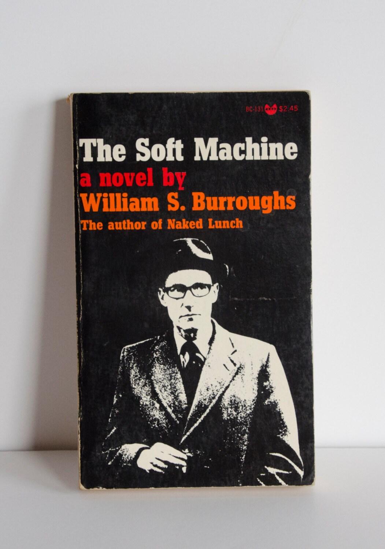 the soft machine william s burroughs