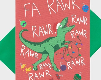 Funny Christmas Card - Dinosaur Christmas Card - T-Rex Holiday Card - Funny Holiday Card - Fa Rawr Rawr Rawr - Funny Card - Dinosaur Card