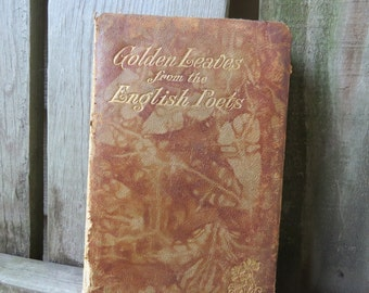 Antique Golden Leaves from the Late  English Poets 1865 (Civil War Era) Leather Cover Christina Rossetti, William Morris, William Thackeray