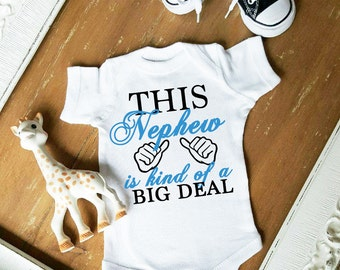 This Nephew is kind of a Big Deal CUSTOMIZE Font Color bodysuit by Simply Chic Baby Boutique