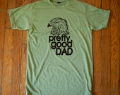 PRETTY GOOD DAD / fathers...