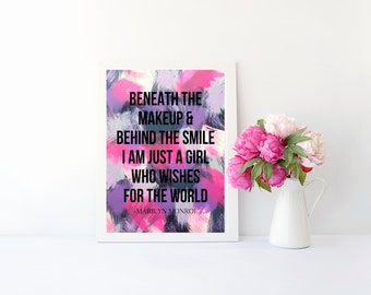 Beneath the makeup, behind the smile Marilyn Monroe inspirational quote print, art print for nursery, apartment, dorm room, or home decor