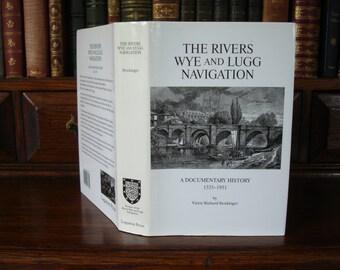 The Rivers WYE and LUGG NAVIGATION