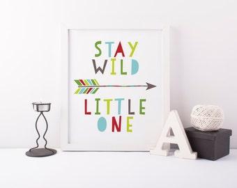 stay wild little one printable · tribal arrow print · adventure quote wall art · nursery art print · playroom sign · arrow wall decor