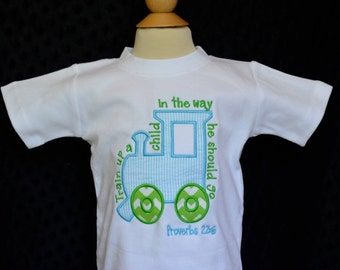 Personalized Train Up a Child in the way He should Go Proverbs 22:6  Applique Shirt or Onesie Girl or Boy