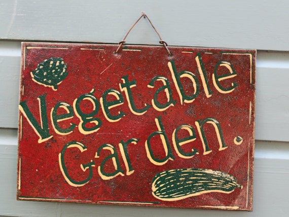 Metal Up Cycled Vegetable Garden Sign