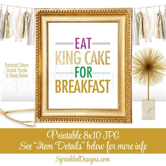 Eat King Cake for Breakfast Mardi
