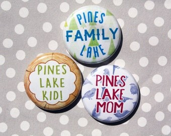 CUSTOM Pines Lake Family-One Inch Pinback Button