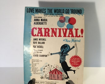 CARNIVAL a Musical sheet music,movie sheet music,vintage movie musical,Love Makes the World Go 'Round,Theme song music,vintage sheet music