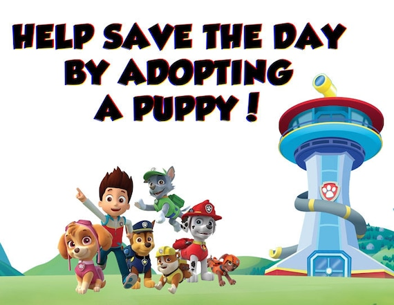 Paw Patrol Birthday Party Adopt a puppy sign (Instant Download)