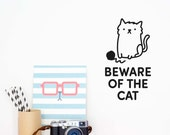 Door Sign 'Beware of the Cat' Decal / Wall decal / Cat Vinyl Sticker / Door Decal / Pet decal sticker