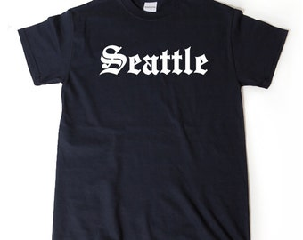 Seattle T-shirt Funny Awesome Place Name Tee Seattle Washington Tee Shirt