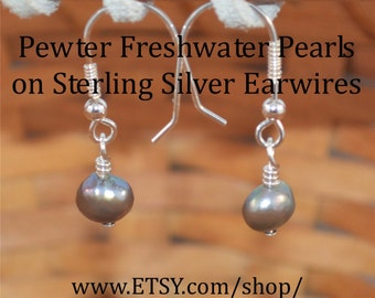 "Freshwater Pearl Earrings (dyed) ""Pewter"", on hand-made Sterling Silver fish-hook Earwires"