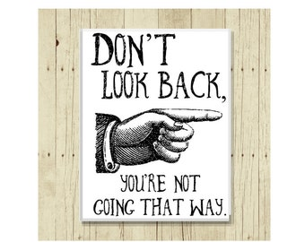 Don't Look Back Magnet, Kitchen Decor, Refrigerator Magnet, Cute Fridge Magnet, Gifts Under 10, Small Gift, Inspirational Art, Life Quote