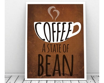 Coffee Art, Instant Download Art, Coffee Pun, Coffee Artwork, Coffee Poster, Coffee Art, Office Art, Funny Coffee Sign, Coffee Bean Art