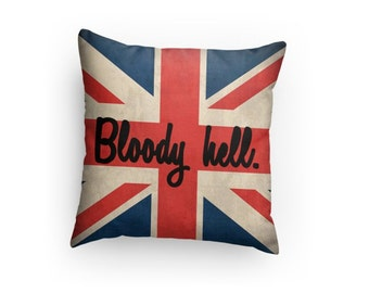 "Union Jack ""Bloody Hell"" Pillow - 3 Sizes Available - NOT a Cover - Perfect Gift! Valentine's Day is Coming! Ron Weasley! Gift Idea"