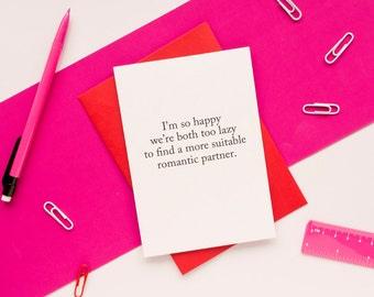 Funny Anniversary Card. Honest Valentine's Day Card. 100% Recycled