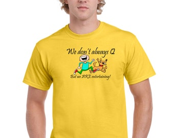 """AGILITY - """"We don't always Q - But we ARE Entertaining!""""   All Color Combinations Available - Just ask!"""