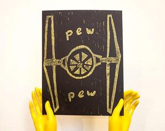 PEW PEW! (TIE Fighter) Linocut Print