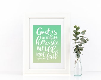 God Is Within Her; She Will Not Fail - Art - Psalms 46:5 - Custom Colors