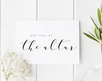 See You At The Altar, On Our Wedding Day, Groom Wedding Day Card, Calligraphy Style Card, Card For Groom Wedding Day, Card For Bride Wedding