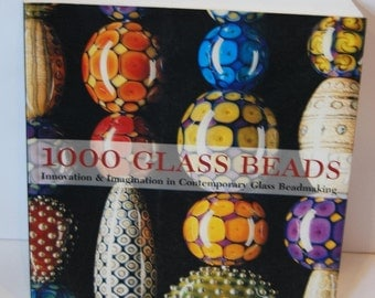 """50% OFF Book Sale, """"Used"""" """"1000 Glass Beads"""", Innovation and Imagination in Contemporary Glass Bead Making, ISBN 1-57990-458-0"""