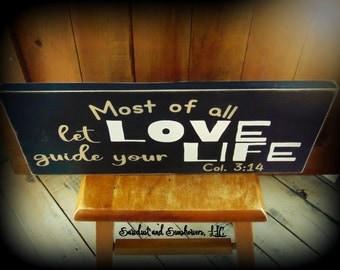 Bible Verse Sign, Scripture Art, Christian Art, Inspirational Home Decor, Col. 3:14, Black Sign, Hand Painted Sign,Handmade Plaque,Love Sign