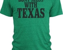 Big Texas Don't Mess with Texas Vintage Tri-Blend T-Shirt