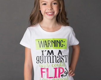Warning I'm A Gymnast - Girls Gymnastics - Kids Gymnastics Shirt - Cute Gymnast T-Shirt - Gymnastics Gift- Gymnastics Birthday