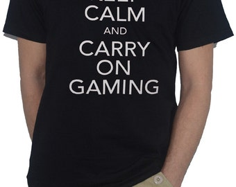 Keep Calm and Carry on GAMING Funny Gamers T-Shirt