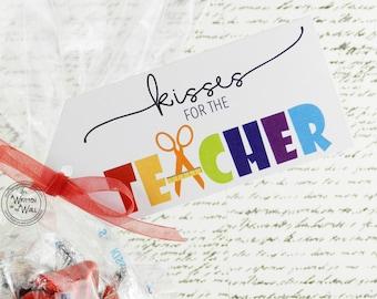 Kisses for the Teacher / Teacher Appreciation Gift Ideas / Hershey Kisses / Hershey Chocolate / Teacher Gift Tags