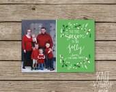 "Custom Photo Christmas Card - Hand Lettered Green ""Tis The Season"""