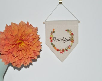 Thanksgiving Banner // Embroidered Wall Hanging - Fall Decor - Autumn Sign - Mini Canvas Banner - Made to Order