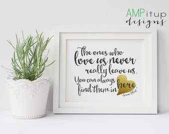 Black and Gold Printable Home Decor - Harry Potter Quote - The Ones Who Love Us Never Really Leave Us - Sirius Black - Typography - Wall Art